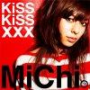 MiChi - KiSS KiSS xxx