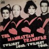 Manhattan Transfer - Twilight Zone