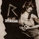 Rihanna - We All Want Love