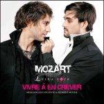 Mozart l'Opéra Rock - Vivre à en crever