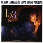 Gloria Estefan And Miami Sound Machine - 1 2 3