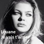 Louane - Je vais t'aimer