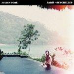 Julien Doré - Paris-Seychelles