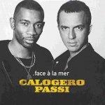 Calogero et Passi - Face à la mer