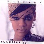 Rihanna feat. Slash - Rockstar 101
