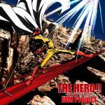 JAM Project - THE HERO !! ~Okoreru Kobushi ni Hi wo Tsukero~ (TV)