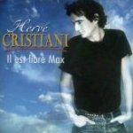 Hervé Christiani - Il est libre Max