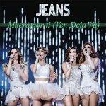 Jeans - Muero por ti (Ver. Dèjá Vu)