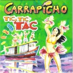Carrapicho - Tic, Tic, Tac