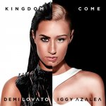 Demi Lovato feat. Iggy Azalea - Kingdom Come