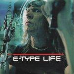 E-Type - Life