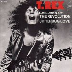 T. Rex - Children of the Revolution