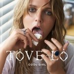 Tove Lo - Cool Girl