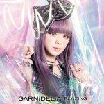 GARNiDELiA - Blazing