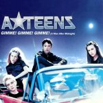 A-Teens - Gimme! Gimme! Gimme! (A Man After Midnight)