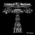 Linked Horizon - Shoukei to Shikabane no Michi (TV)