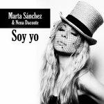 Marta Sánchez con Nena Daconte - Soy yo