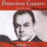 Francisco Canaro - Cuartito azul