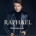 Raphael - Desmejorado
