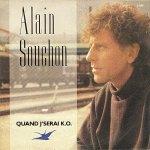 Alain Souchon - Quand je serai KO