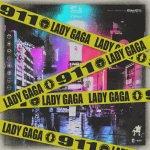 Lady Gaga - 911