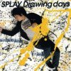 SPLAY - Drawing days