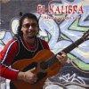 El Kalibra - Tú bailarás