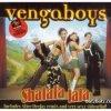 Vengaboys - Shalalalala