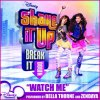 Zendaya & Bella Thorne - Watch Me